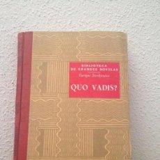 Libros de segunda mano: SIENKIEWICZ: QUO VADIS?. Lote 58537458