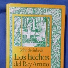 Libros de segunda mano: LOS HECHOS DEL REY ARTURO Y SUS NOBLES CABALLEROS - 1979 - 337 PGS - JOHN STEINBECK - 8435002462. Lote 58651126