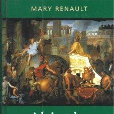 Libros de segunda mano: ALEJANDRO MAGNO - MARY RENAULT - RBA 2001 TAPA DURA COLOR. Lote 58711231