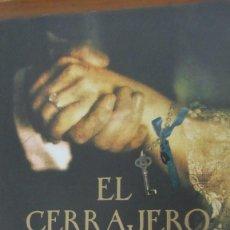 Livros em segunda mão: EL CERRAJERO DEL REY DE MARÍA JOSÉ RUBIO (LA ESFERA DE LOS LIBROS). Lote 107335119