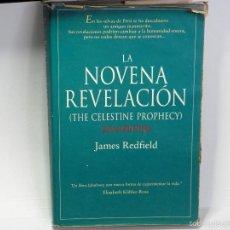 Libros de segunda mano: LA NOVENA REVELACION DE JAMES REDFIELD. Lote 232922305