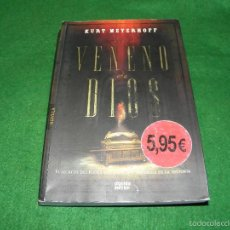 Libros de segunda mano: VENENO DE DIOS DE KURT MEYERHOFF. Lote 59176765