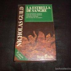 Libros de segunda mano: LA ESTRELLA DE SANGRE , NICHOLAS GUILD. Lote 75060731