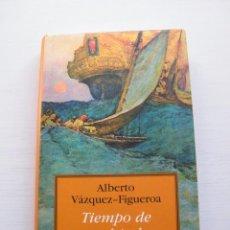Libros de segunda mano: TIEMPO DE CONQUISTADORES - ALBERTO VÁZQUEZ-FIGUEROA - CÍRCULO DE LECTORES - BARCELONA (2000). Lote 61144663