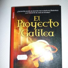 Libros de segunda mano: EL PROYECTO GALILEA - MAYTE PARA TORRES (1ª ED.). Lote 61441807