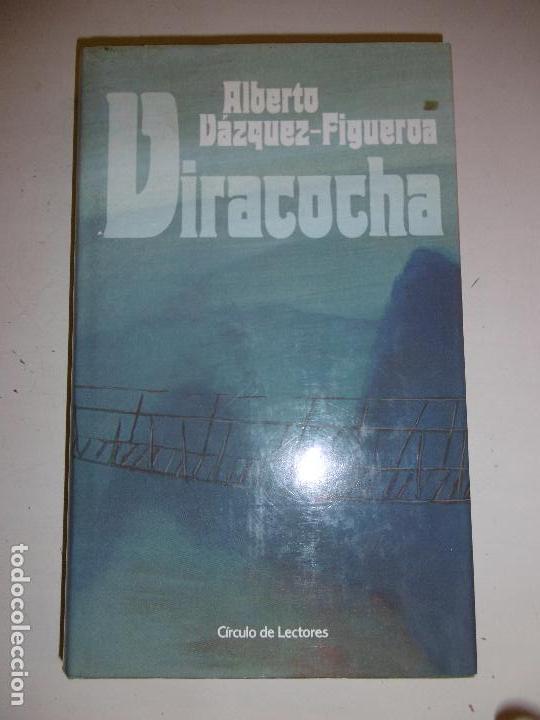 VIRACOCHA - ALBERTO VÁZQUEZ-FIGUEROA (Libros de Segunda Mano (posteriores a 1936) - Literatura - Narrativa - Novela Histórica)