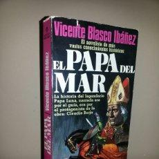 Libros de segunda mano: EL PAPA DEL MAR / PRIMERA EDICION DE 1989. Lote 62760210