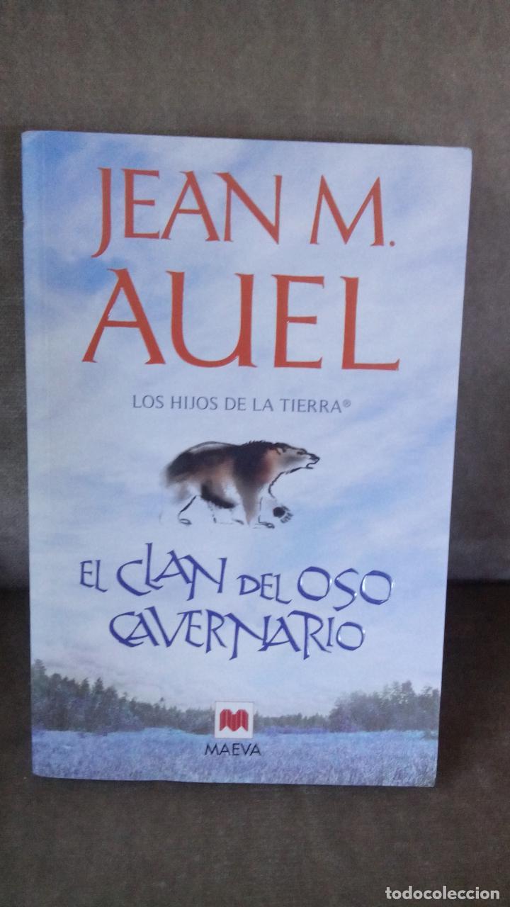 JEAN M. AUEL - EL CLAN DEL OSO CAVERNARIO. LOS HIJOS DE LA TIERRA - MAEVA,  2011