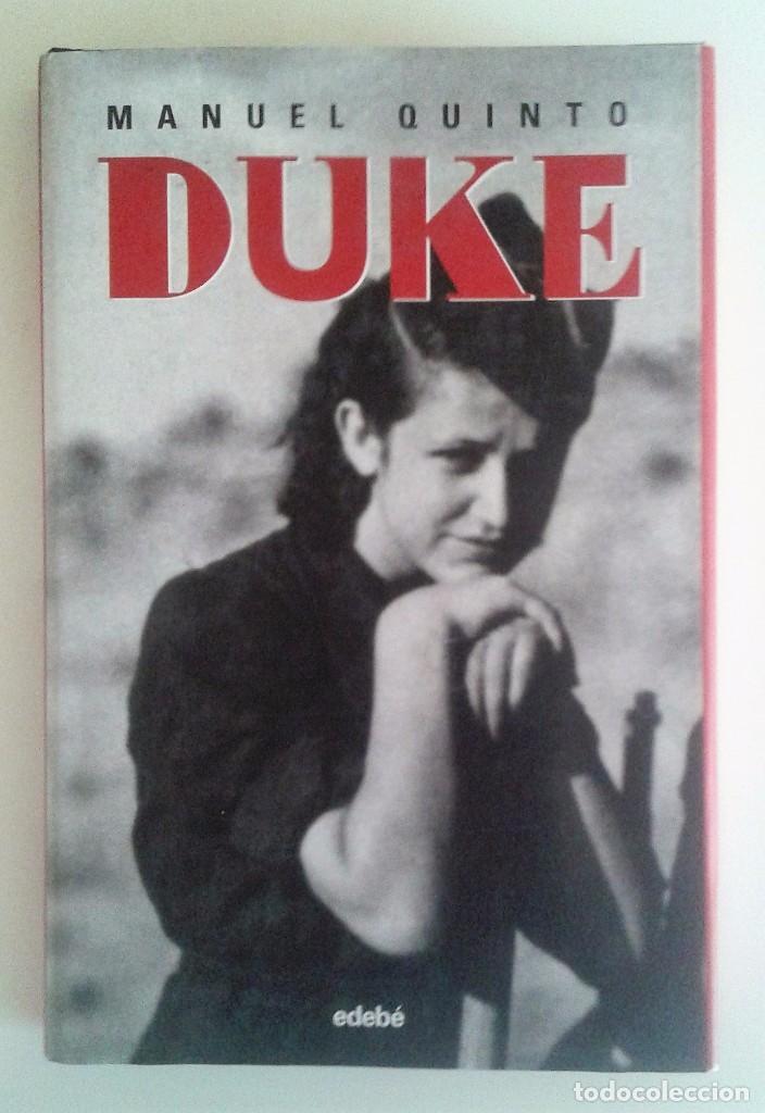MANUEL QUINTO - DUKE 1ª EDICIÓN 2008 (GUERRA CIVIL ESPAÑOLA) (Libros de Segunda Mano (posteriores a 1936) - Literatura - Narrativa - Novela Histórica)