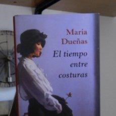 Libros de segunda mano: EL TIEMPO ENTRE COSTURAS - MARÍA DUEÑAS -2010. Lote 65851570