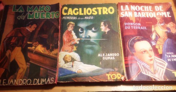 ALEJANDRO DUMAS- 3 NOVELAS AÑOS 50. EDITORIAL TOR.. (Libros de Segunda Mano (posteriores a 1936) - Literatura - Narrativa - Novela Histórica)