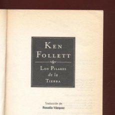 Libros de segunda mano: LOS PILARES DE LA TIERRA KEN FOLLETT EDIT. PLAZA & JANES 1355 PAGS AÑO 2001 LL1602. Lote 66104962