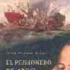 Libros de segunda mano: EL PRISIONERO DE ARGEL ANTONIO CAVANILLAS DE BLAS ,TAPA DURA,1 EDICION. Lote 68243645
