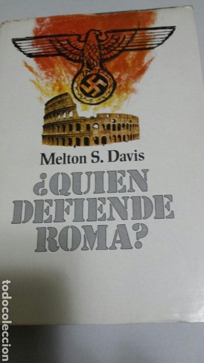 LIBRO QUIEN DEFIENDE ROMA DE MELSON S. DAVIS AÑO 74 (Libros de Segunda Mano (posteriores a 1936) - Literatura - Narrativa - Novela Histórica)