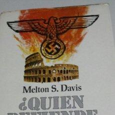 Libros de segunda mano: LIBRO QUIEN DEFIENDE ROMA DE MELSON S. DAVIS AÑO 74. Lote 68414097