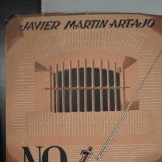 Libros de segunda mano: NO ME CUENTE UD. SU CASO. AUTOR: JAVIER MARTIN ARTAJO. Lote 68645497