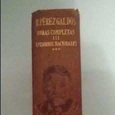 Libros de segunda mano: BENITO PEREZ GALDOS.OBRAS COMPLETAS III. EPISODIOS NACIONALES. AGUILAR. Lote 69408553