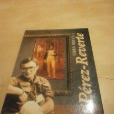 Libros de segunda mano: OBRA BREVE 1. ARTURO PEREZ-REVERTE. Lote 69860893