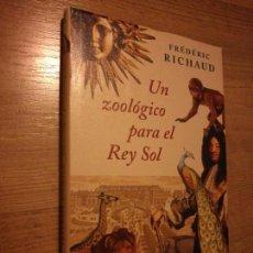 Libros de segunda mano: UN ZOOLÓGICO PARA EL REY SOL. Lote 70037107