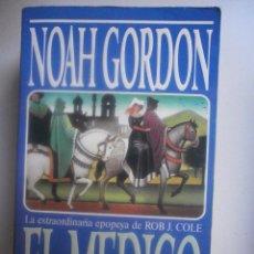 Libros de segunda mano: EL MEDICO. NOAH GORDON. Lote 84236964
