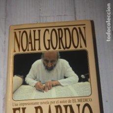 Libros de segunda mano: EL RABINO NOAH GORDON - 1ª EDICIÓN 1993 - HISTORIA DE AMOR - RELIGIÓN. Lote 70294065
