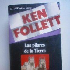 Libros de segunda mano: LOS PILARES DE LA TIERRA . KEN FOLLET. Lote 70299221