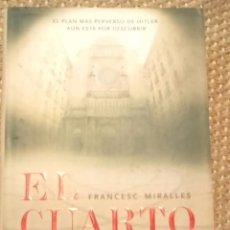 Libros de segunda mano: EL CUARTO REINO. FRANCESC MIRALLES. MR ÉDICIONES 2007. Lote 70998797