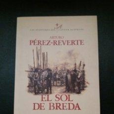 Libros de segunda mano: LIBRO EL SOL DE BREDA DE ARTURO PEREZ REVERTE.. Lote 72131958