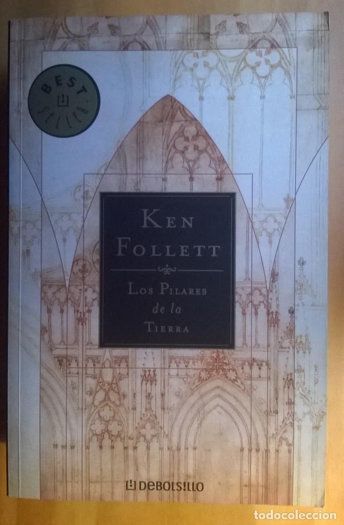 1761-LOS PILARES DE LA TIERRA-FOLLET, KEN (Libros de Segunda Mano (posteriores a 1936) - Literatura - Narrativa - Novela Histórica)
