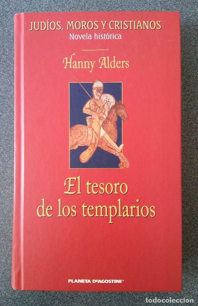EL TESORO DE LOS TEMPLARIOS (Libros de Segunda Mano (posteriores a 1936) - Literatura - Narrativa - Novela Histórica)