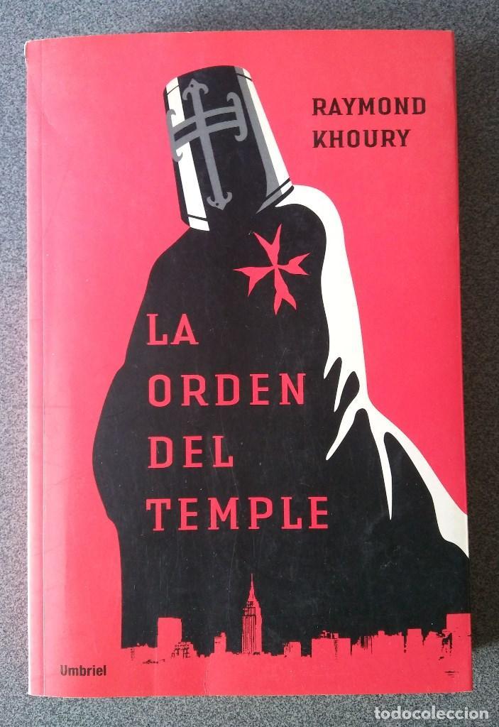 LA ORDEN DEL TEMPLE (Libros de Segunda Mano (posteriores a 1936) - Literatura - Narrativa - Novela Histórica)