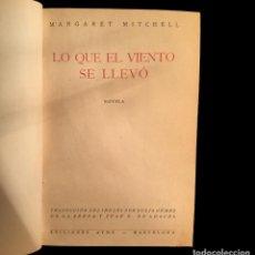 Libros de segunda mano: LO QUE EL VIENTO SE LLEVÓ, , PRIMERA EDICIÓN, JULIO 1943, 2 TOMOS. Lote 74278063