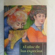 Livros em segunda mão: EL OLOR DE LAS ESPECIAS. ALFONSO MATEO-SAGASTA. Lote 74947895