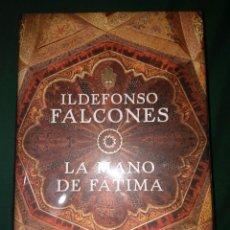 Libros de segunda mano: LA MANO DE FATIMA ILDELFONSO FALCONES PRIMERA EDICION GRANDE TAPA DURA. Lote 76815163