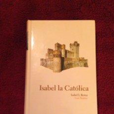 Libros de segunda mano: LIBRO.- ISABEL LA CATOLICA, POR LUIS SUAREZ (NUMERO 8). Lote 77540322