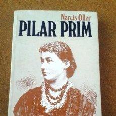Libros de segunda mano: PILAR PRIM DE NARCÍS OLLER. Lote 78606765