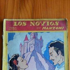 Libros de segunda mano: LOS NOVIOS. NOVELA HISTORICA. ALEJANDRO MANZONI. 1943. Lote 78841941