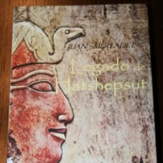 Libros de segunda mano: EL LEGADO DE HATSHEPSUT - JUAN MERLADET - GOOD BOOKS - 2012. Lote 79326889