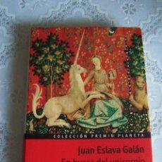 Libros de segunda mano: EN BUSCA DEL UNICORNIO. JUAN ESLAVA GALÁN. COLECCIÓN PREMIO PLANETA. PREMIO PLANETA 1987.. Lote 80421245