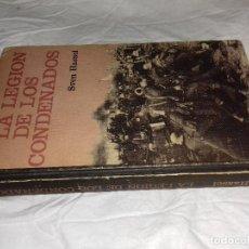 Libros de segunda mano: LA LEGION DE LOS CONDENADOS-SVEN HASSEL-CIRCULO DE LECTORES-1965. Lote 80783026