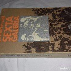 Libros de segunda mano: SEXTA GALERIA - J.L. MARTÍN VIGIL - EDITORIAL JUVENTUD. Lote 82135128