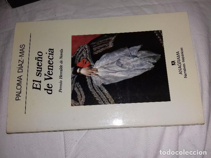 EL SUEÑO DE VENECIA - PALOMA DIAZ - MAS-ANAGRAMA-NARRATIVAS HISPANICAS-1992 (Libros de Segunda Mano (posteriores a 1936) - Literatura - Narrativa - Novela Histórica)