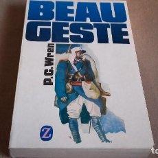 Libros de segunda mano: BEAU GESTE - WREN, P.C EDITORIAL JUVENTUD 2º ED AÑO 1977. Lote 82930276