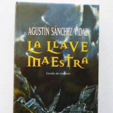 Libros de segunda mano: LA LLAVE MAESTRA AGUSTÍN SÁNCHEZ VIDAL CÍRCULO DE LECTORES NUEVO PRECINTADO. Lote 83047388