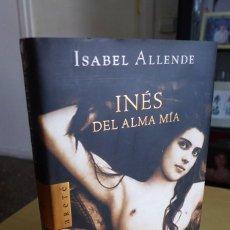 Libros de segunda mano: INÉS DEL ALMA MÍA, ISABEL ALLENDE, TAPA DURA, CIRCULO DE LECTORES. Lote 83645752