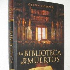 Libros de segunda mano: LA BIBLIOTECA DE LOS MUERTOS, GLENN COOPER · GRIJALBO. Lote 83802204