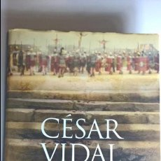 Libros de segunda mano: EL HIJO DEL HOMBRE DE CÉSAR VIDAL. Lote 83895588