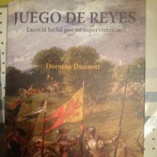 Libros de segunda mano: JUEGO DE REYES -- DOROTHY DUNNETT -REFMENOEN. Lote 84469308