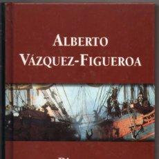 Libros de segunda mano: PIRATAS - ALBERTO VAZQUEZ-FIGUEROA *. Lote 84621912