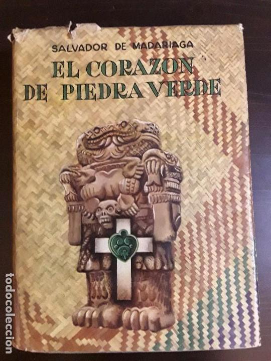 Libros de segunda mano: CORAZON DE PIEDRA VERDE- SALVADOR DE MADARIAGA - EDITORIAL DIANA MEXICO 1948 - UNICO - Foto 2 - 86246764